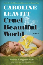 Leavitt, Caroline Cruel Beautiful World