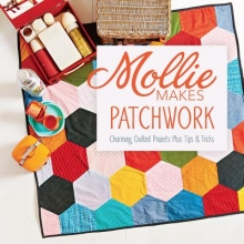 Mollie Makes Mollie Makes Patchwork