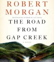 Morgan, Robert The Road from Gap Creek