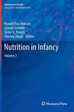 Grimble, George,   Preedy, Victor R.,   Watson, Ronald Ross,   Zibadi, Sherma Nutrition in Infancy