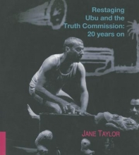 Restaging Ubu and the Truth Commission