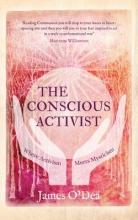 O`Dea, James The Conscious Activist