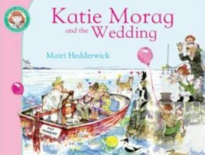 Hedderwick, Mairi Katie Morag and the Wedding