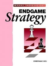 Shereshevsky, M. I.,   Neat, K. P. Endgame Strategy