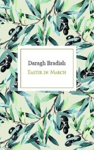Bradish, Daragh Easter in March
