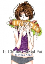 Anno, Moyoco In Clothes Called Fat