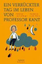 Mongin, Jean Paul Ein verrckter Tag im Leben von Professor Kant