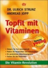 Strunz, Ulrich,   Joop, Andreas Topfit mit Vitaminen