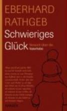 Rathgeb, Eberhard Schwieriges Glck