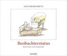 Murschetz, Luis Beobachterstatus