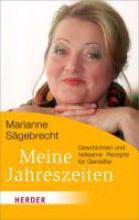 Sägebrecht, Marianne Meine Jahreszeiten