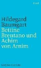 Baumgart, Hildegard Bettine Brentano und Achim von Arnim