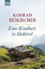 Beikircher, Konrad Eine Kindheit in Sdtirol