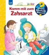 Rübel, Doris Komm mit zum Zahnarzt