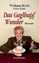 Krebs, Wolfgang Das Guglhupf Wunder