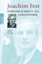 Fest, Joachim Bürgerlichkeit als Lebensform