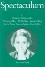 Hein, Christoph Spectaculum 73. Sechs moderne Theaterstücke