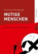 Nürnberger, Christian Mutige Menschen (Schulausgabe)