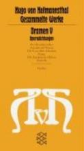 Hofmannsthal, Hugo von Dramen V. Operndichtungen
