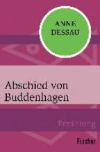 Dessau, Anne Abschied von Buddenhagen