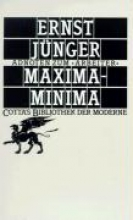 Jünger, Ernst Maxima, Minima