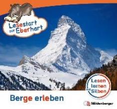Drecktrah, Stefanie Lesestart mit Eberhart - Berge erleben