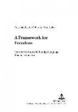 A Framework for Freedom