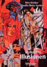 Dolder, Rita Verkaufte Illusionen