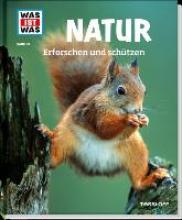 Hackbarth, Annette Natur. Erforschen und schützen