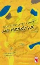 Sommer, René Ausgerechnet jetzt fehlt Jimi Hendrix