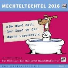 Zerbst, Jan Mechteltechtel 2016 - Da wird doch der Hund in der Wanne verrückt!