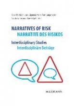 Knutsen, Karen Patrick Narratives of Risk, Narrative des Risikos