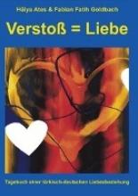 Ates, Hülya Verstoß = Liebe