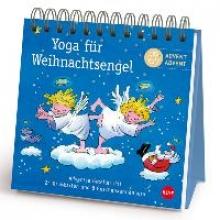 Yoga f�r Weihnachtsengel Adventsaufsteller Geschenkbuch