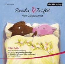 Reider, Katja Rosalie & Trüffel - Vom Glück zu zweit