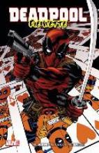 Benson, Mike Deadpool: Die Wette