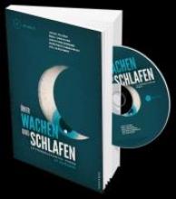 Kling, Marc-Uwe Über Wachen und Schlafen