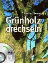 O` Donnell, Michael Grünholz drechseln