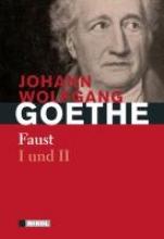 Goethe, Johann Wolfgang von Faust I und II