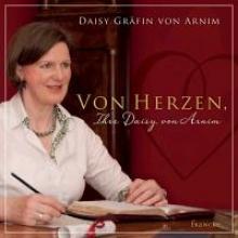 Arnim, Daisy von Von Herzen, Ihre Daisy von Arnim