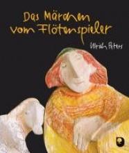 Peters, Ulrich Das Mrchen vom Fltenspieler