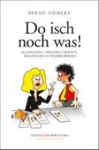 Siemer, Bernd Do isch noch was!