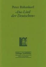 Rühmkorf, Peter `Das Lied der Deutschen`