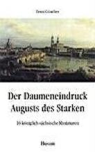Günther, Ernst Der Daumeneindruck Augusts des Starken