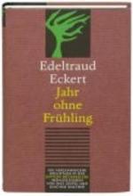 Eckert, Edeltraud Jahr ohne Frühling