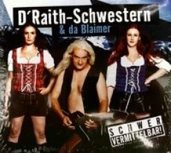 D` Raith Schwestern Schwer vermittelbar!