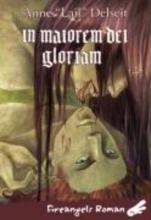 Delseit, Anne In maiorem dei gloriam