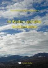 Ziegler-Salzmann, Rosemarie In Wolken gehllte Kostbarkeiten