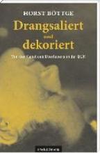Böttge, Horst Drangsaliert und dekoriert