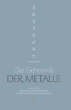 Meyer, Frank Das Geheimnis der Metalle